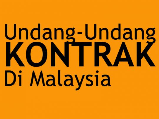Undang-Undang Kontrak Di Malaysia
