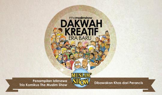 Dakwah Kreatif Era Baru Dakwah Kreatif Era Baru: The Muslim Show Comic