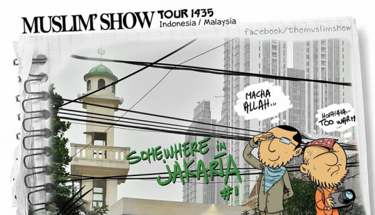 The Muslim Show Tour Dakwah Kreatif Era Baru: The Muslim Show Comic