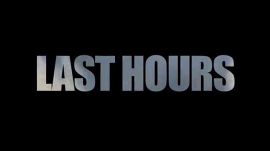 Last Hours