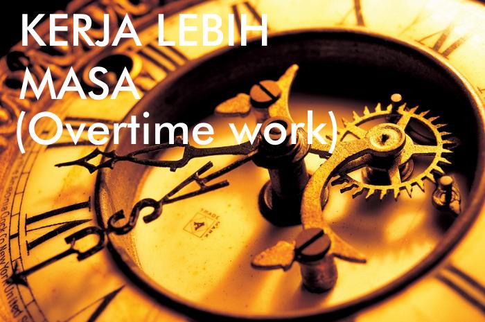kerja lebih masa