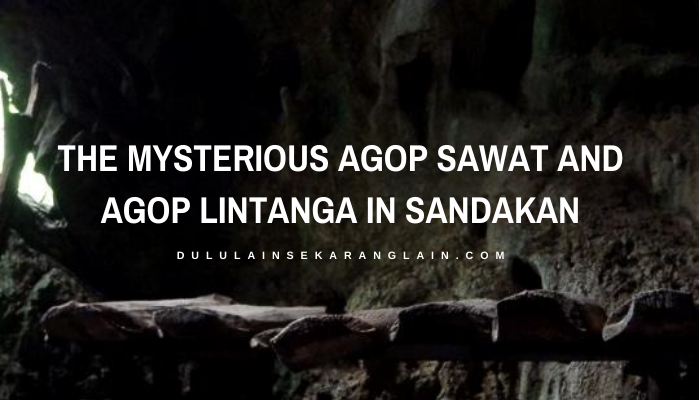 The Mysterious Agop Sawat and Agop Lintanga in Sandakan
