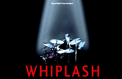Whiplash – Intense and Profoundly Satisfying