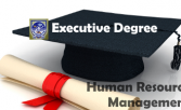 Executive Degree In Human Resource Management and Industrial Relations