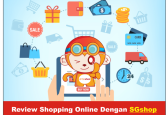 Review Shopping Online Dengan SGshop