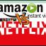 Netflix Amazon Video