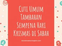 Cuti Umum Tambahan Sempena Hari Krismas di Sabah
