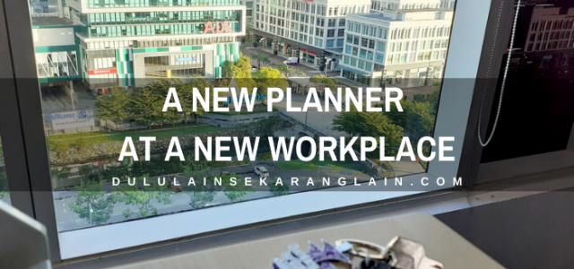 A New Planner at a New Workplace