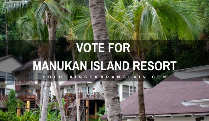Vote for Manukan Island Resort