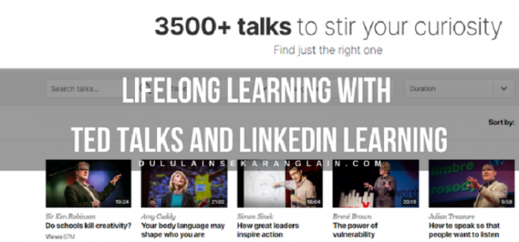 Lifelong Learning with TED Talks and LinkedIn Learning